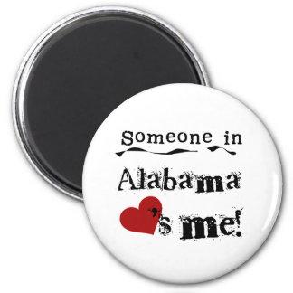Someone In Alabama Loves Me 6 Cm Round Magnet