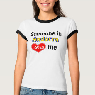 Someone in Andorra loves me T-Shirt