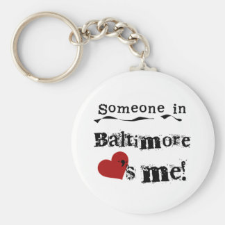Someone in Baltimore Key Ring