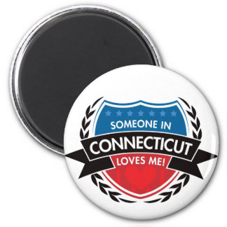 Someone In Connecticut Loves Me Magnet