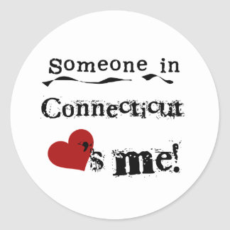 Someone In Connecticut Loves Me Round Sticker