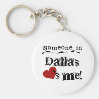 Someone in Dallas Key Ring