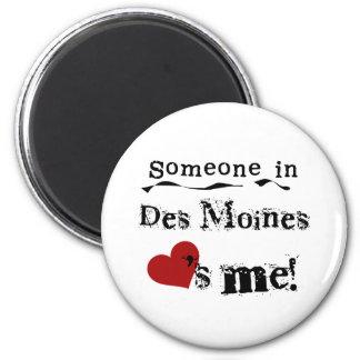 Someone in Des Moines 6 Cm Round Magnet