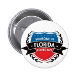 Someone In Florida Loves Me Button