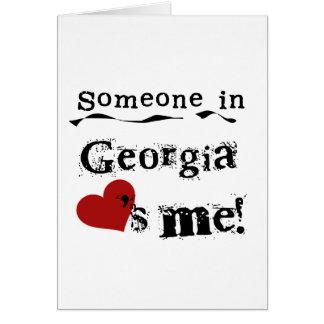 Someone In Georgia Loves Me Card