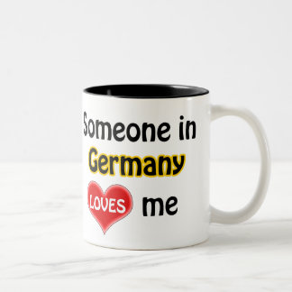 Someone in Germany loves me Two-Tone Mug