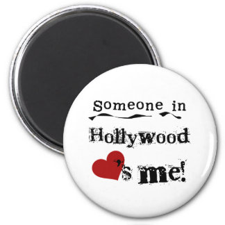 Someone in Hollywood Magnets