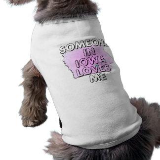 Someone in Iowa loves me Sleeveless Dog Shirt
