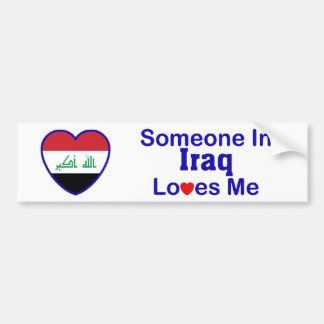 Someone In Iraq Loves Me Bumper Sticker