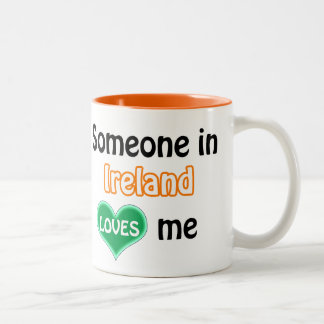 Someone in Ireland loves me Two-Tone Mug