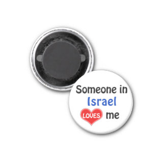 Someone in Israel loves me 3 Cm Round Magnet