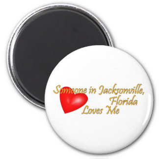Someone in Jacksonville Florida Loves Me 6 Cm Round Magnet