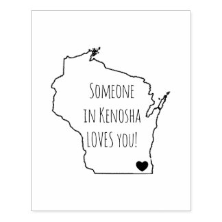 SOMEONE IN KENOSHA LOVES YOU! RUBBER STAMP