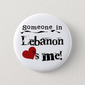Someone In Lebanon Loves Me 6 Cm Round Badge