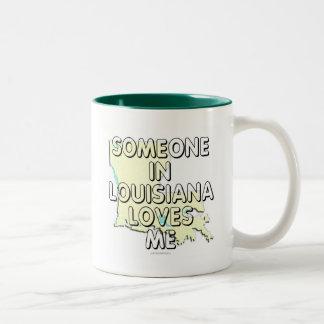 Someone in Louisiana loves me Two-Tone Coffee Mug