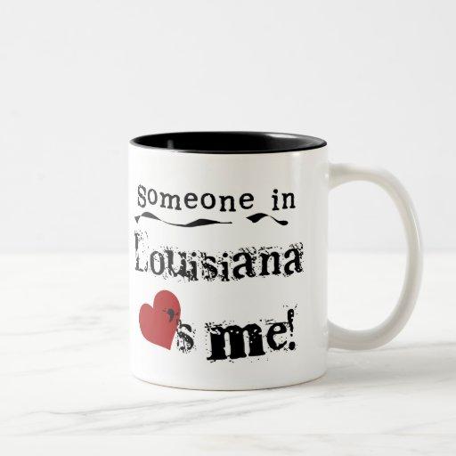 Someone In Louisiana Loves Me Coffee Mug
