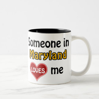 Someone in Maryland loves me Two-Tone Coffee Mug