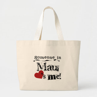 Someone in Maui Tote Bag
