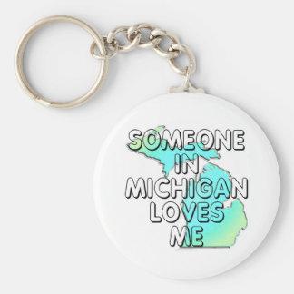 Someone in Michigan loves me Key Ring