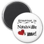 Someone in Nashville 6 Cm Round Magnet