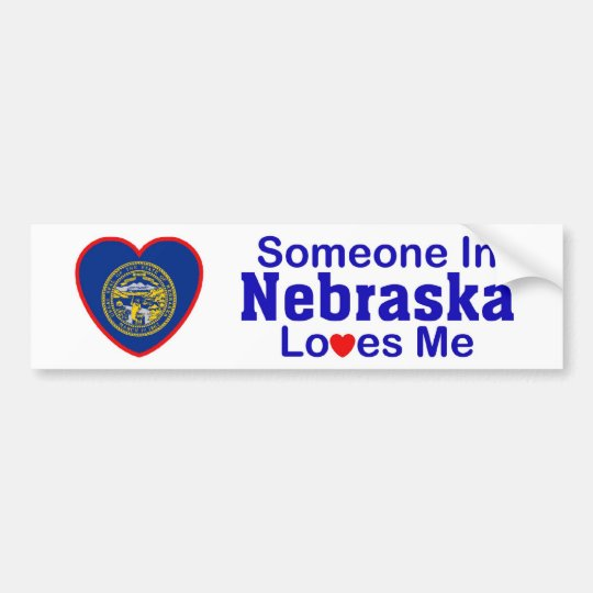 Someone In Nebraska Loves Me Bumper Sticker