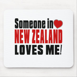 SOMEONE IN NEW ZEALAND LOVES ME ! MOUSE PAD