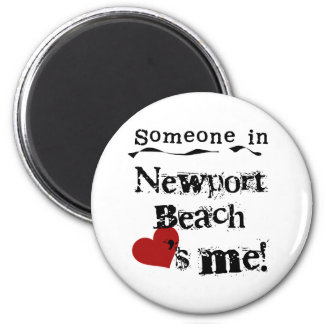 Someone in Newport Beach 6 Cm Round Magnet
