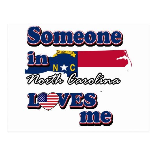 Someone in North Carolina loves me Postcard