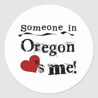 Someone In Oregon Loves Me Classic Round Sticker