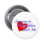 Someone in Philadelphia Loves Me Badges