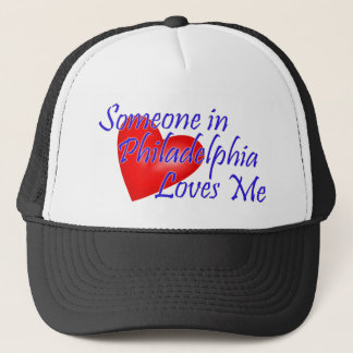 Someone in Philadelphia Loves Me Trucker Hat