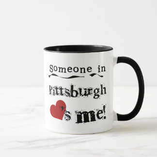 Someone in Pittsburgh Mug