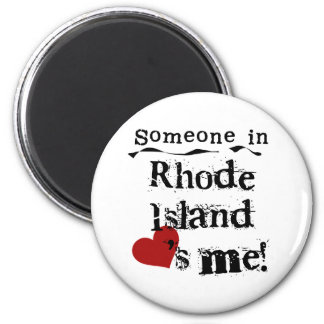 Someone In Rhode Island Loves Me Magnet