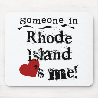 Someone In Rhode Island Loves Me Mouse Mat
