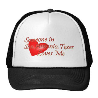 Someone in San Antonio Texas Loves Me Trucker Hat