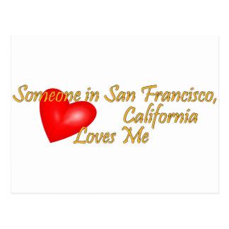 Someone in San Francisco Loves me Postcard