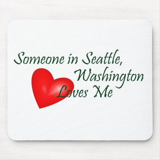 Someone In Seattle Loves Me Mouse Mat