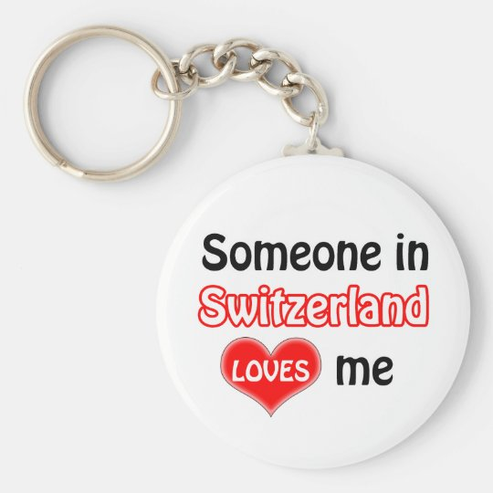 Someone in Switzerland Loves me Basic Round Button Key Ring