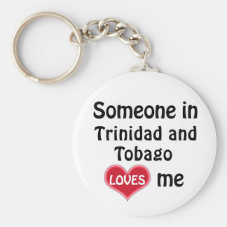 Someone in Trinidad and Tobago Loves me Key Ring