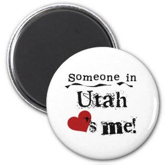 Someone In Utah Loves Me Magnet