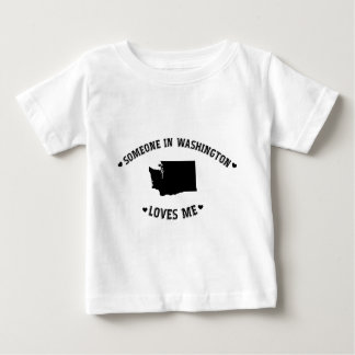 Someone in Washington Loves Me Baby T-Shirt