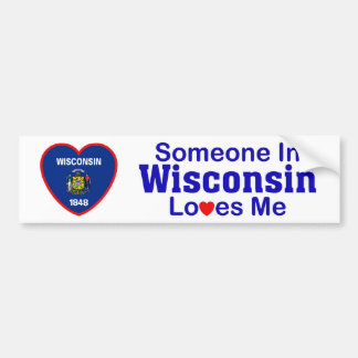 Someone In Wisconsin Loves Me Bumper Sticker