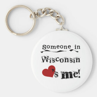 Someone In Wisconsin Loves Me Key Ring