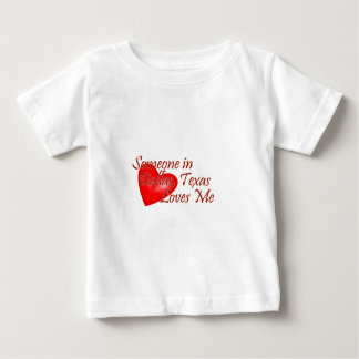 Someone loves me in Dallas, Texas Baby T-Shirt