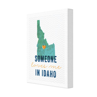 Someone Loves Me in Idaho Canvas
