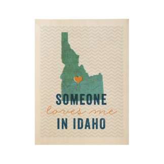 Someone Loves Me in Idaho Wood Poster