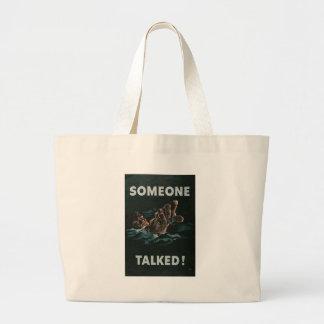 Someone Talked World War 2 Tote Bag