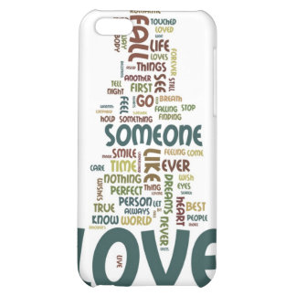 Someone to Love Word Cloud iPhone 5C Cover