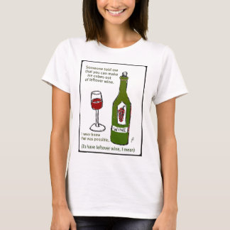 SOMEONE TOLD ME... WINE PRINT BY JILL T-Shirt