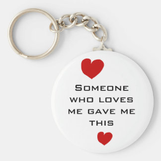 Someone who loves me basic round button key ring